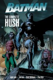 Batman Complete Hush Graphic Novel Trade Paperback TP DC Comics